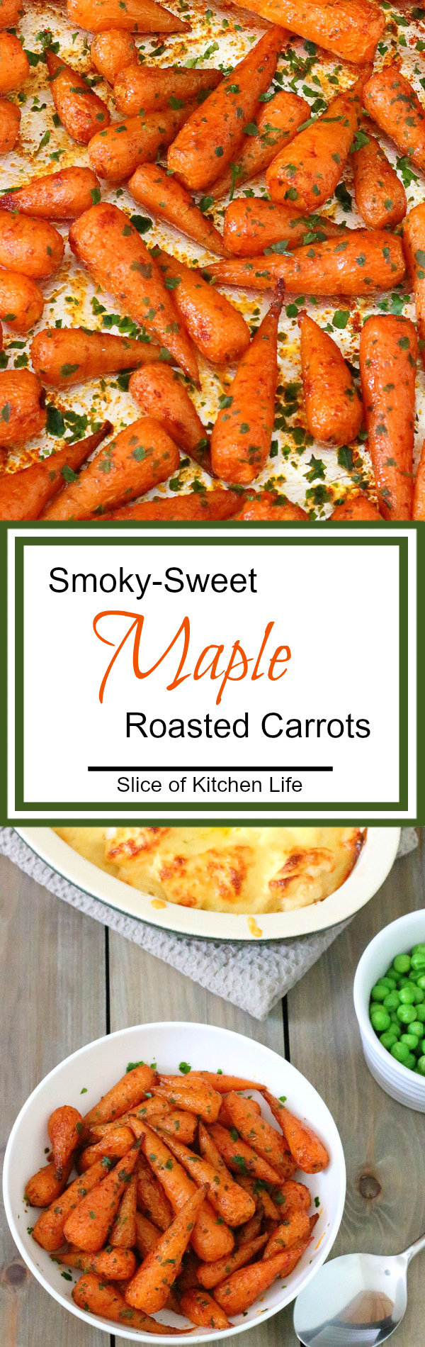 Smoky-Sweet Maple Roasted Carrots Recipe - Transform boring everyday veg into something special - these easy, tasty maple roasted carrots only take a few minutes to prepare! | sliceofkitchenlife.com